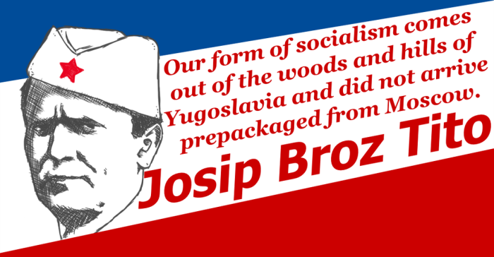 https://woodsmokeblog.files.wordpress.com/2017/12/our_socialism__tito_by_redamerican1945-db2sv3x.png?w=700