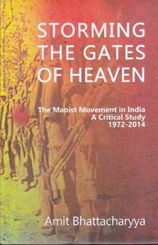 storming-the-gates-of-heaven-the-maoist-movement-in-india-original-imaeh8zhwm7zb8ep