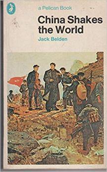 Jack Belden, China Shakes the World